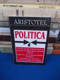 ARISTOTEL - POLITICA , EDITURA ANTET ~ 2002