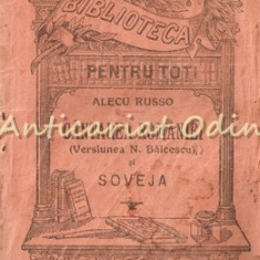 Cantarea Romaniei( Versiunea N. Balcescu) Si Soveja - Alecu Russo