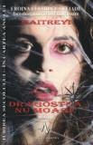 Cumpara ieftin Dragostea nu moare - Maitreyi - Eroina lui Mircea Eliade face destainuiri cutremuratoare/Maitreyi Devi, Amaltea