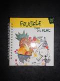FRUCTELE CARE AMI PLAC 3 - 6 ANI
