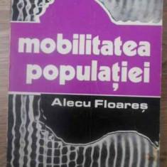 MOBILITATEA POPULATIEI - ALECU FLOARES