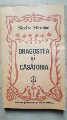 Dragostea si casatoria- Nicolae Mitrofan foto