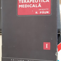 TERAPEUTICA MEDICALA VOL 1 - PAUN ,STARE FOARTE BUNA .
