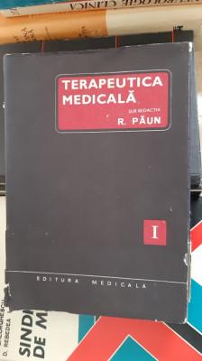 TERAPEUTICA MEDICALA VOL 1 - PAUN ,STARE FOARTE BUNA . foto