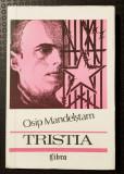 Osip Mandelștam - Tristia (trad. Puiu Brăileanu & Valeriu Bucuroiu)