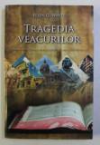 TRAGEDIA VEACURILOR , MAREA LUPTA DINTRE HRISTOS SI SATANA de ELLEN G. WHITE , 2019