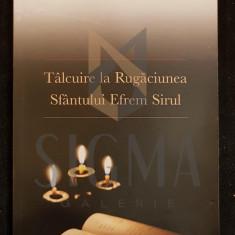 SFANTUL LUCA AL CRIMEII - TALCUIRE LA RUGACIUNEA SFANTULUI EFREM SIRUL (Traducere din Limba Rusa de ADRIAN TANASESCU-VLAS), 2011, Bucuresti