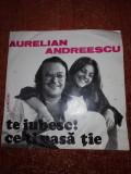 """Aurelian Andreescu Te Iubesc ! / Ce-ti Pasa tie single vinil vinyl 7"""""""