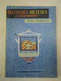 PREPARAREA DIETETICA A ALIMENTELOR-RODA VISINESCU 1964