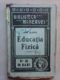 Educatia fizica - IOAN SLAVICI , 1909