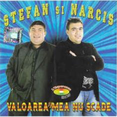 CD Ștefan Și Narcis – Valoarea Mea Nu Scade, original, manele