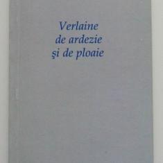 Guy Goffette - Verlaine de ardezie și de ploaie