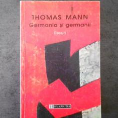 THOMAS MANN - GERMANIA SI GERMANII