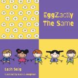 EggZactly The Same