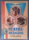 Cumpara ieftin TEATRU RELIGIOS PENTRU ELEVI - ELENA IONESCU - CU AUTOGRAF