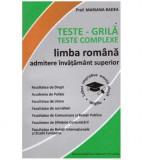 Teste-grila - teste complexe limba romana admitere