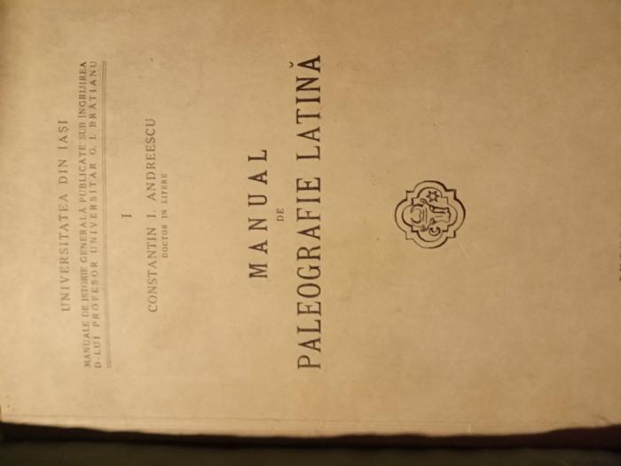 MANUAL DE PALEOGRAFIE LATINA - CONSTANTIN ANDREESCU 1939 248 pag