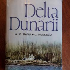 Delta Dunarii - A. C. Banu, L. Rudescu / C22P