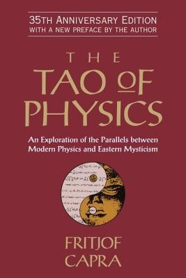 The Tao of Physics: An Exploration of the Parallels Between Modern Physics and Eastern Mysticism foto