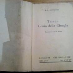 TARZAN GENIO DELLA GIUNGLA - E. R. Burroughs - 1935, 157 p. cu desene in text