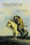 A Journey Through Texas: Or a Saddle-Trip on the Southwestern Frontier