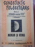 CUNOȘTINȚE FOLOSITOARE - MERCUR ȘI VENUS, BUCUREȘTI 1928