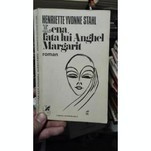 Lena, fata lui Anghel Margarit – Henriette Yvonne Stahl