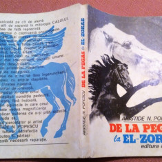 De la Pegas la El-Zorab - Aristide N. Popescu, Alta editura
