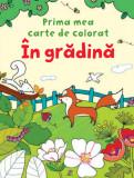 În grădină. Prima mea carte de colorat