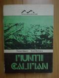 h6 Muntii Caliman- Traian Naum, Emil Butnaru (contine harta)