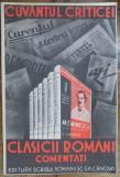 SCRISUL ROMANESC , CUVANTUL CRITICEI DESPRE COLECTIA CLASICII ROMANI COMENTATI SUB INGRIJIREA D.LUI N. CARTOJAN
