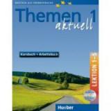 Themen aktuell 1 Kursbuch und Arbeitsbuch mit integrierter Audio-CD und CD-ROM Lektion 1–5 - Hartmut Aufderstrasse