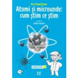 Povestiinta, vol. 2 -Atomi si microunde: cum stim ce stim