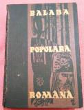 Balada Populara Romana. Editura Academiei, 1966 - Gheorghe Vrabie