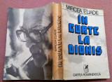 In Curte La Dionis. Editura Cartea Romaneasca, 1981 - Mircea Eliade