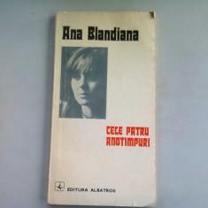 CELE PATRU ANOTIMPURI - ANA BLANDIANA (CU DEDICATIE)