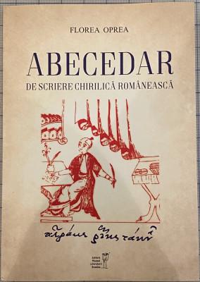 Florian Oprea - Abecedar de scriere chirilica romaneasca foto
