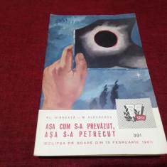 AL GARNEATA - ASA CUM S-A PREVAZUT ASA S-A PETRECUT