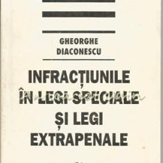 Infractiunile In Legi Speciale Si Legi Extrapenale - Gheorghe Diaconescu