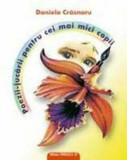 Poezii-jucarii pentru cei mai mici copii/Daniela Crasnaru, Paralela 45