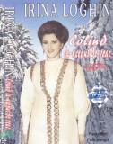 Caseta audio: Irina Loghin - Colind la-nceput de veac ( 2000, originala )