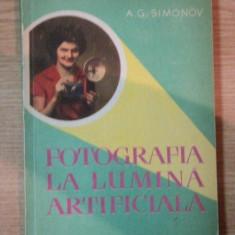 FOTOGRAFIA LA LUMINA ARTIFICIALA de A.G. SIMONOV , 1961