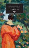 Ionel Teodoreanu - La Medeleni  ( vol. 3 )