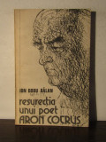 RESURECTIA UNUI POET .ARON COTRUS -ION DODU BALAN