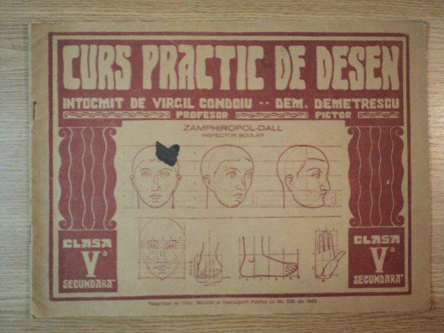 CURS PRACTIC DE DESEN de ZAMPHIROPOL.CLASA A V-a SECUNDARA - DALL , VIRGIL CONDOIU , EDITIA A III A