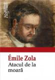 Atacul de la moara   Emile Zola