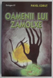 Oamenii lui Zamolxe – Pavel Corut
