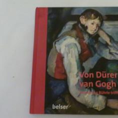 De la Durer la van Gogh