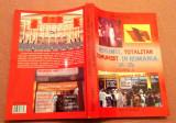 Regimul Totalitar Comunist In Romania (1945-1989) Volumul II - Pascu Vasile