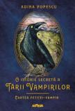 O istorie secretă a Ţării Vampirilor (Vol. 2) Cartea fetiței-vampir